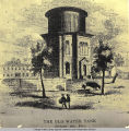 Old Water Tank, exterior view, ca. 1870